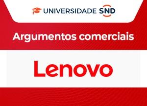 Argumentos comerciais para venda de Lenovo