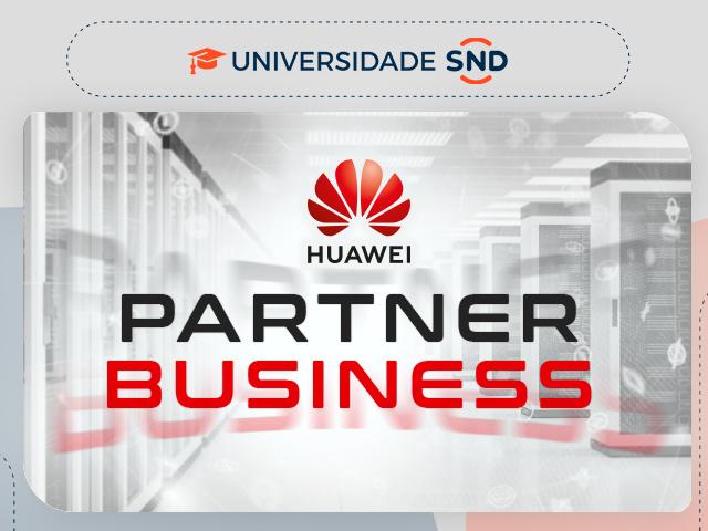 Huawei Partner Business