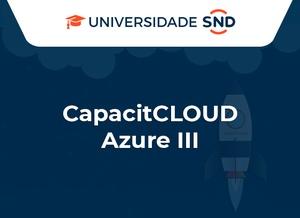 CapacitCLOUD Azure III
